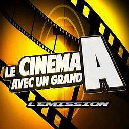 le cinema avec un Grand A