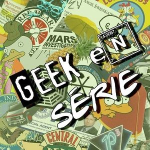 Geek en serie