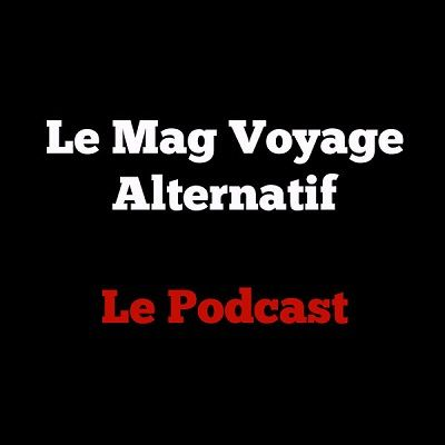 le mag voyage alternatif