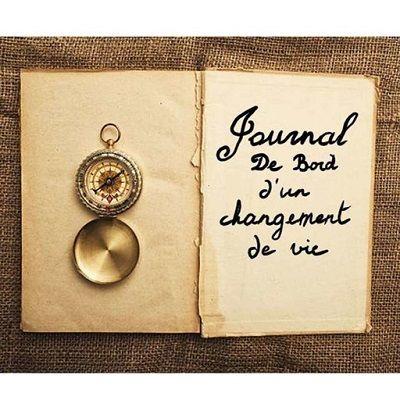 Journal de bord d'un changement de vie
