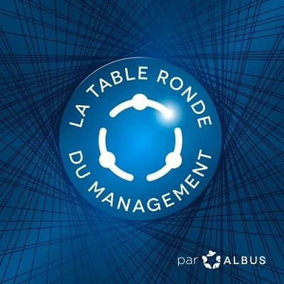 La table ronde du management