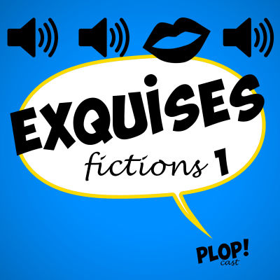 Exquises Fictions