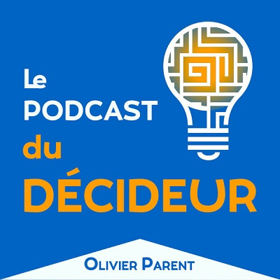 podcast decideur