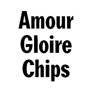 Amour, Gloire & Chips