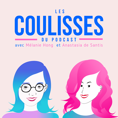 les coulisses du podcast