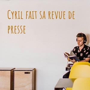 revue presse cyril