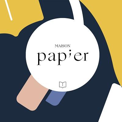 Maison Papier