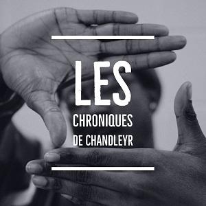chroniques de chandleyr