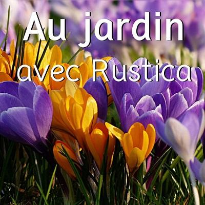 Au jardin avec Rustica
