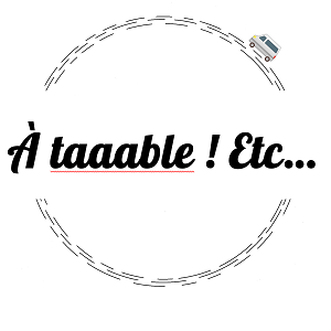 A TAAABLE ! Etc…