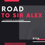 road to sir alex
