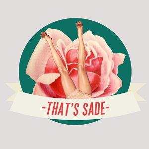 That's Sade