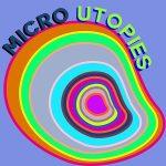 Micro Utopie