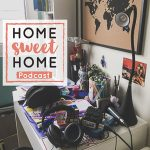 Home Sweet Home Podcast