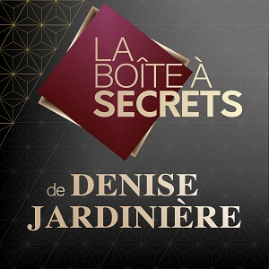 La boîte à secrets de Denise Jardinière