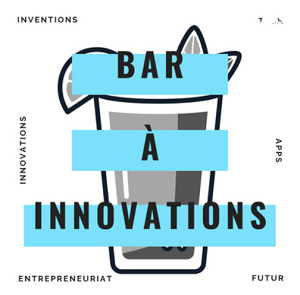 Le Bar à innovations