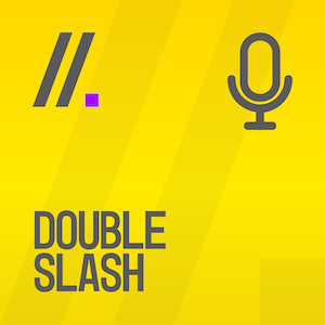 double slash podcast