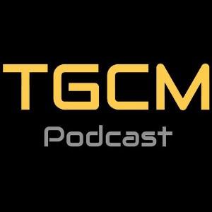 tgcm podcast