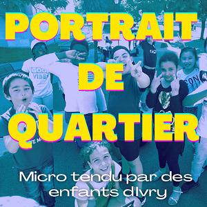 Portrait de Quartier, micro tendu par des enfants d'Ivry