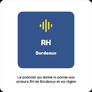 podcast rh bordeaux