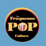 fréquence pop culture