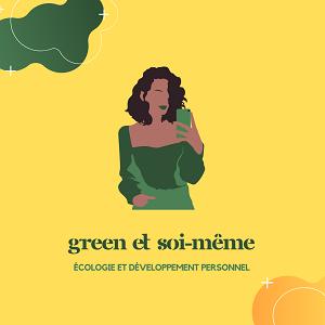 Green et Soi-même