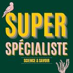 Super Spécialiste