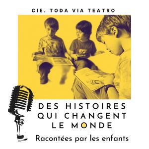 Des histoires qui changent le monde racontées par les enfants