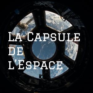 La Capsule de l'Espace