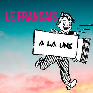 Le Francais a la Une