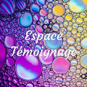 espace temoignage