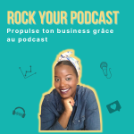 Rock Your Podcast