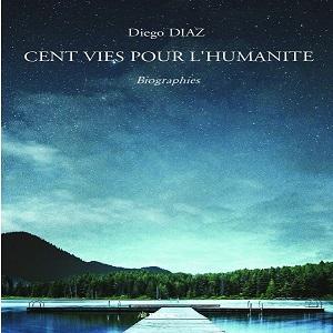 Cent vies pour l'humanité
