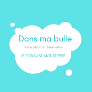 Dans ma bulle_Relaxation