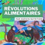 Révolutions Alimentaires
