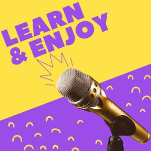 Learn & Enjoy