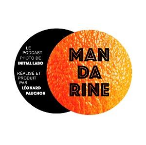 podcast mandarine